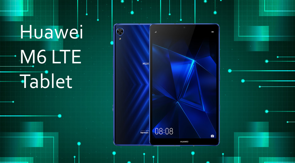 Huawei M6 LTE CN Android 9.0 Pie Tablet